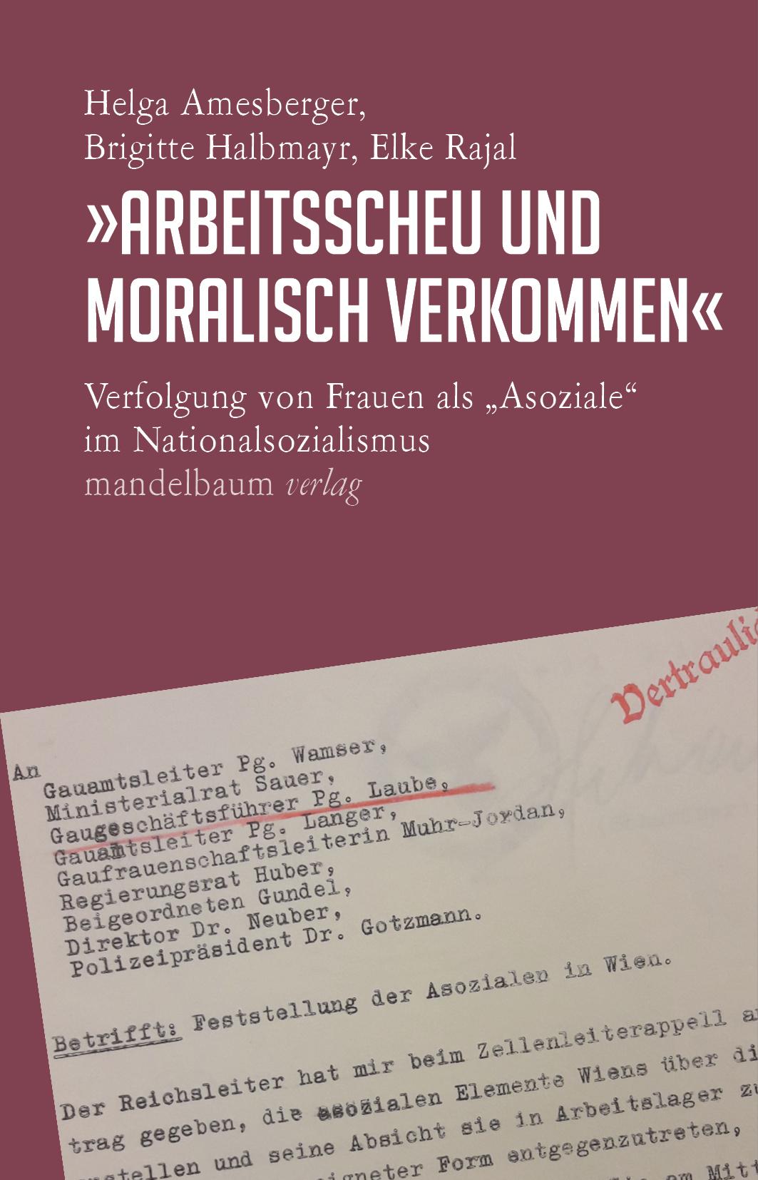 """Rotes Buchcover mit Abbildung einer maschinengeschriebenen Notiz. Buchtitel """"Arbeitsscheu und moralisch verkommen"""""""
