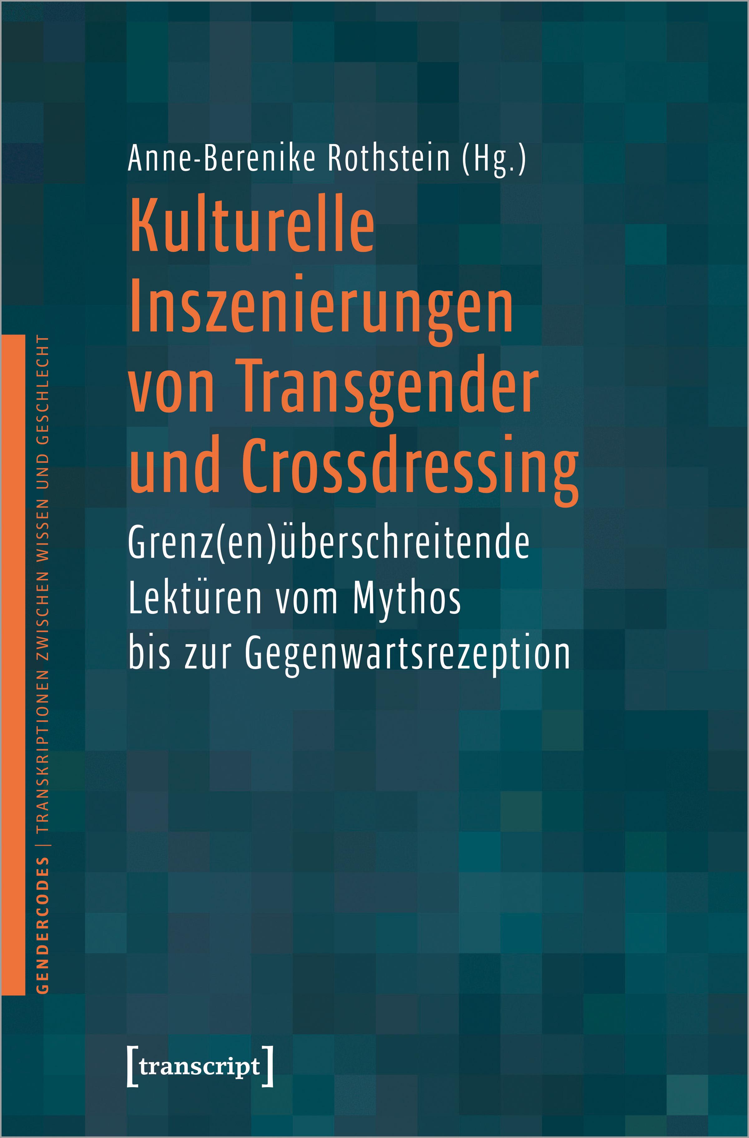 """Cover """"Kulturelle Inszenierungen von Transgender und Crossdressing"""""""